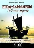 Etayo y Larramendi, 500 años después: La gesta de la carabela Niña III